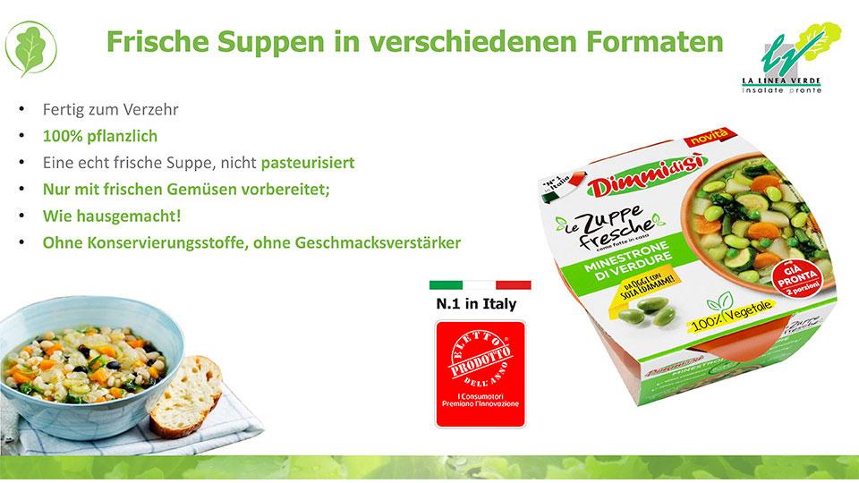 Frische suppen in verschiedenen formaten La linea verde