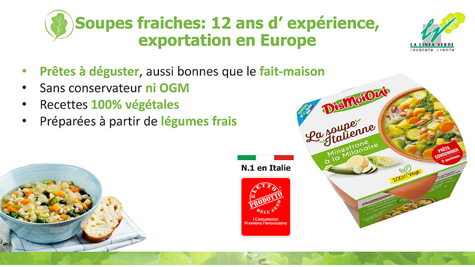 Soupes fraiches: 12 ans d'expérience, exportation en Europe