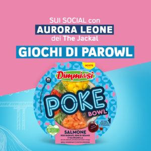 DimmidiSì sceglie la simpatia incontenibile di Aurora Leone per promuovere le poke bowl